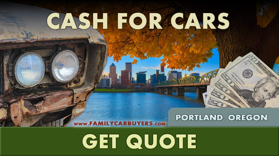 Sell My Car Portland, OR – Cash For Cars